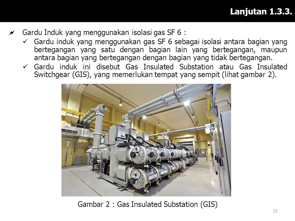 Gambar 2 : Gas Insulated Substation (GIS)