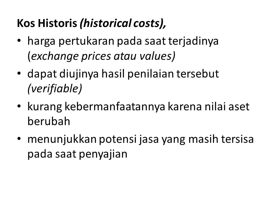 Kos Historis (historical costs),