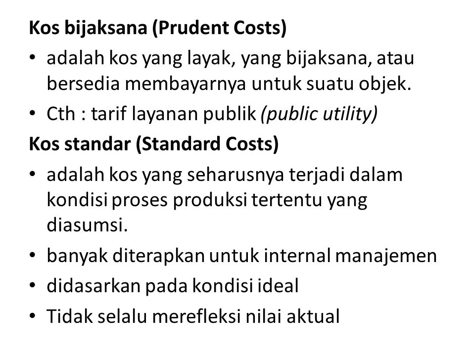 Kos bijaksana (Prudent Costs)