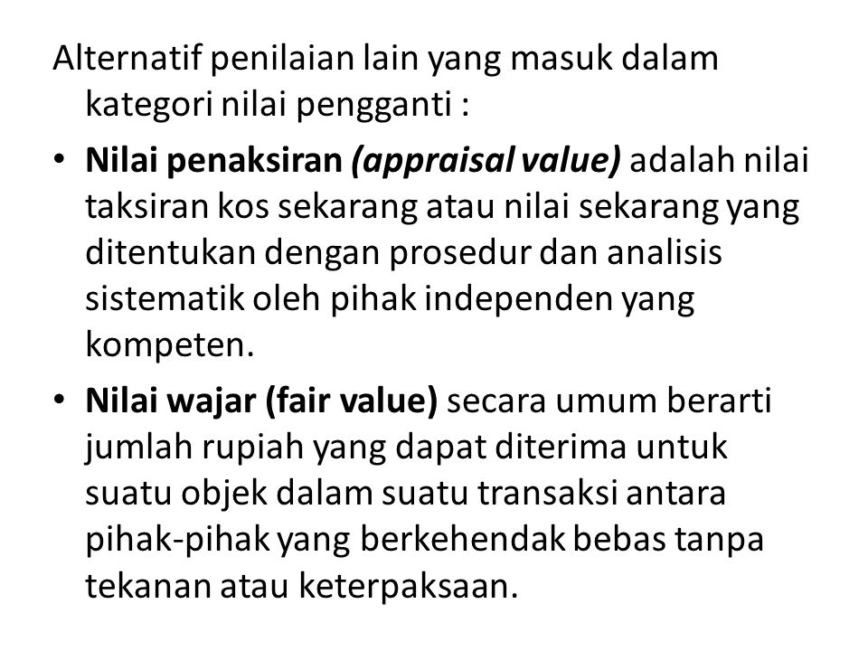 Alternatif penilaian lain yang masuk dalam kategori nilai pengganti :