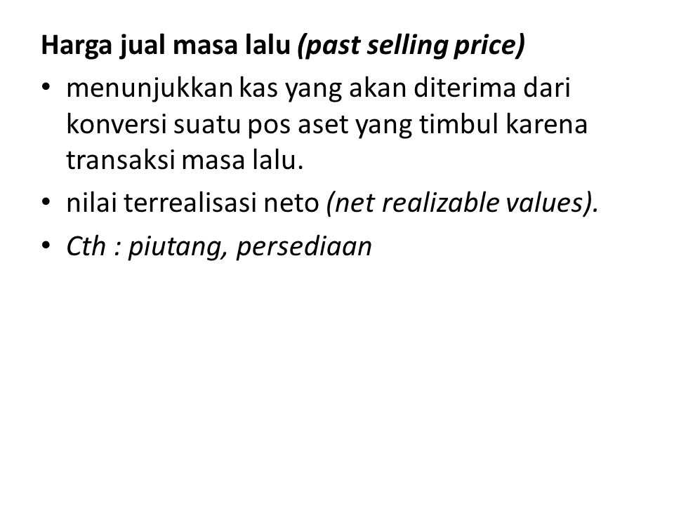 Harga jual masa lalu (past selling price)
