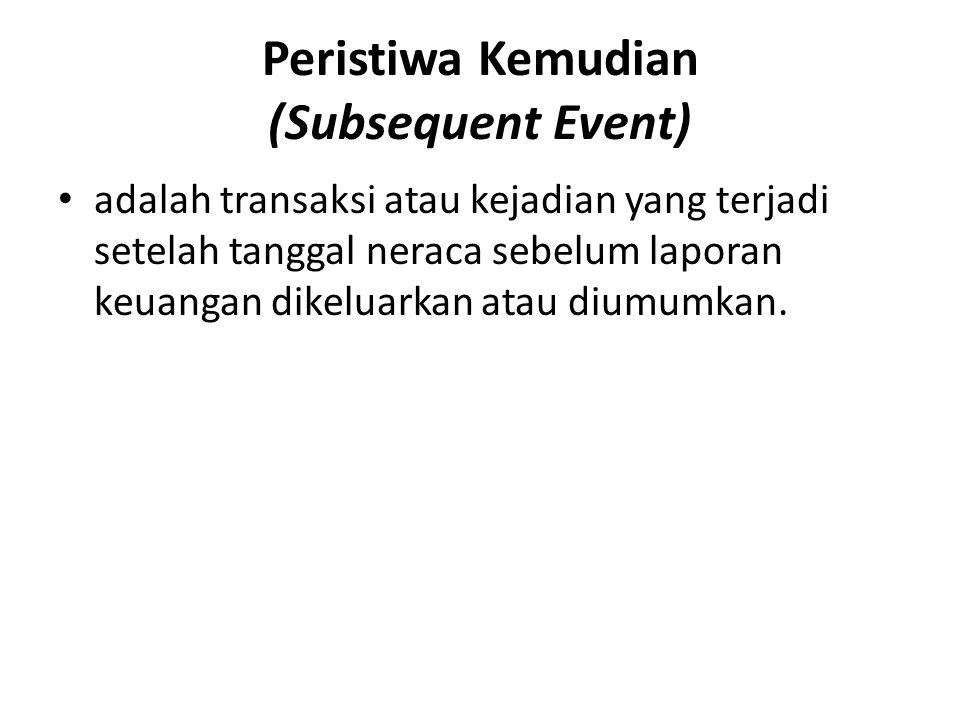 Peristiwa Kemudian (Subsequent Event)