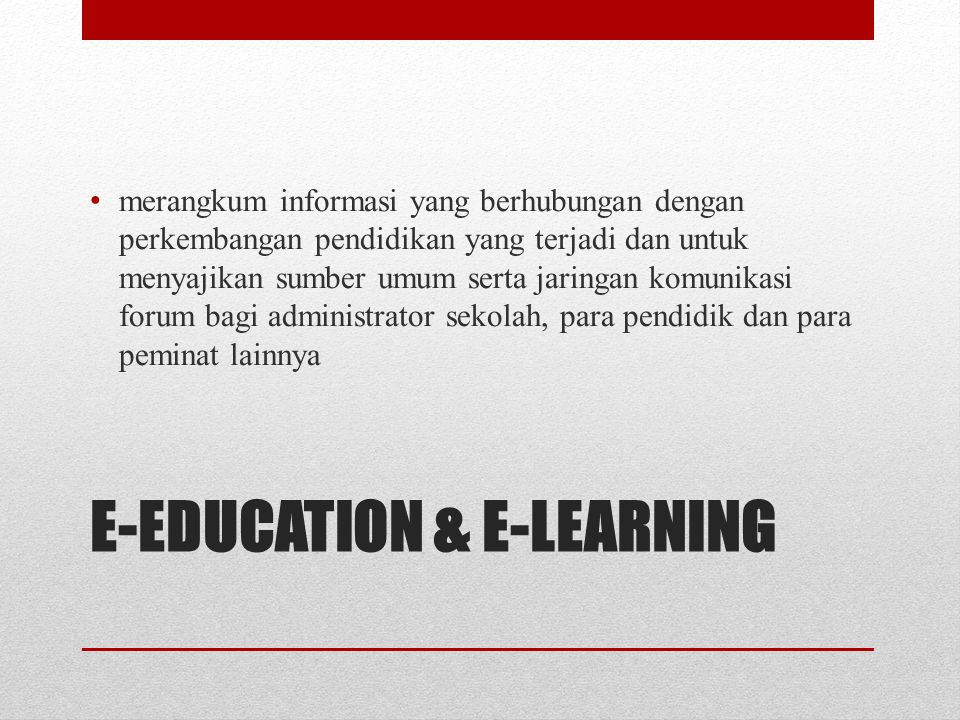 E-EDUCATION & E-LEARNING