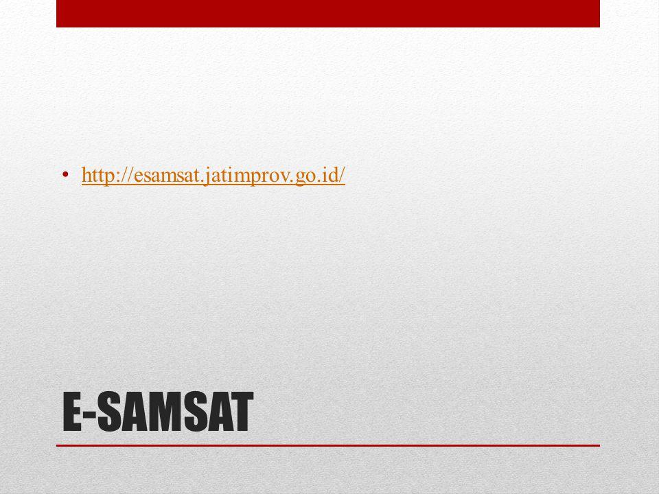 http://esamsat.jatimprov.go.id/ E-SAMSAT