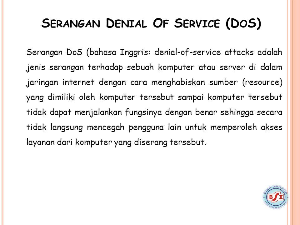 Serangan Denial Of Service (DoS)