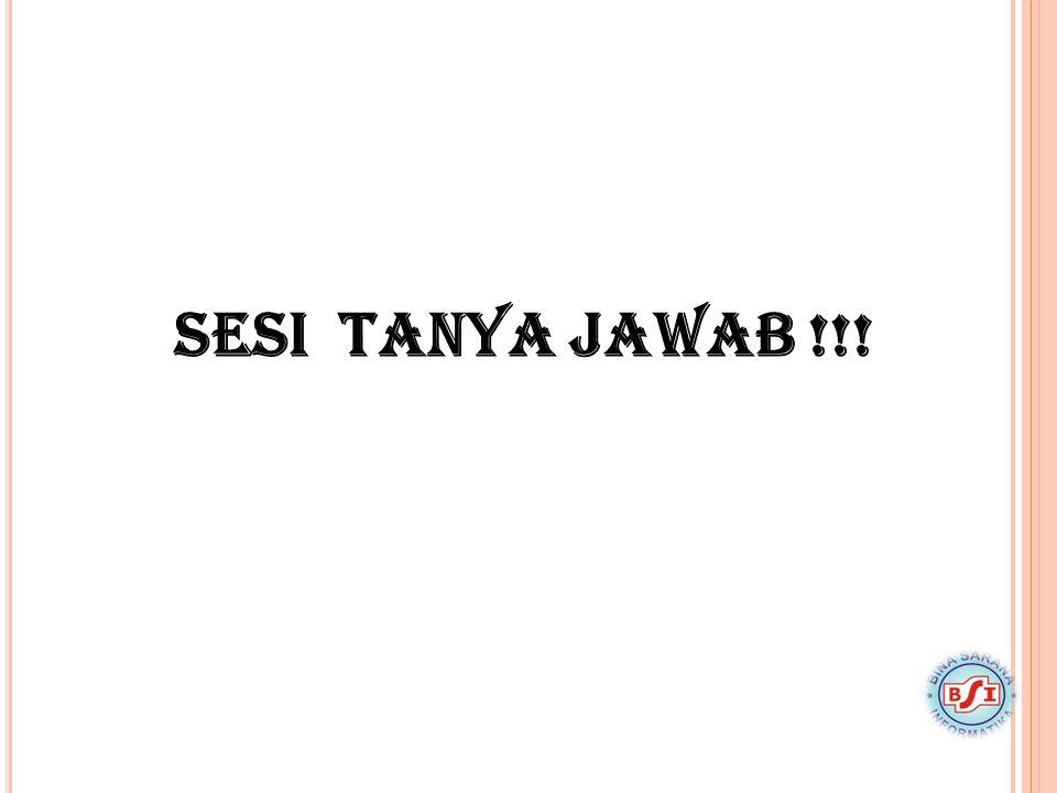 SESI TANYA JAWAB !!!