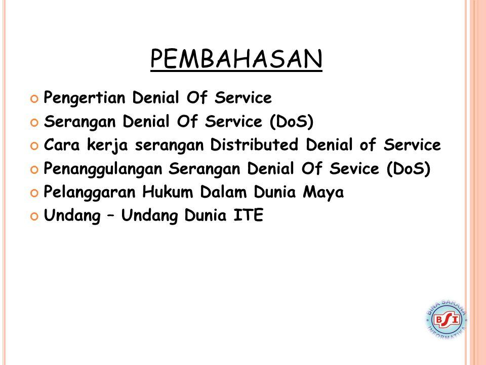 PEMBAHASAN Pengertian Denial Of Service