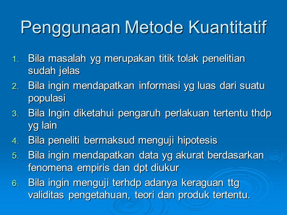 Penggunaan Metode Kuantitatif