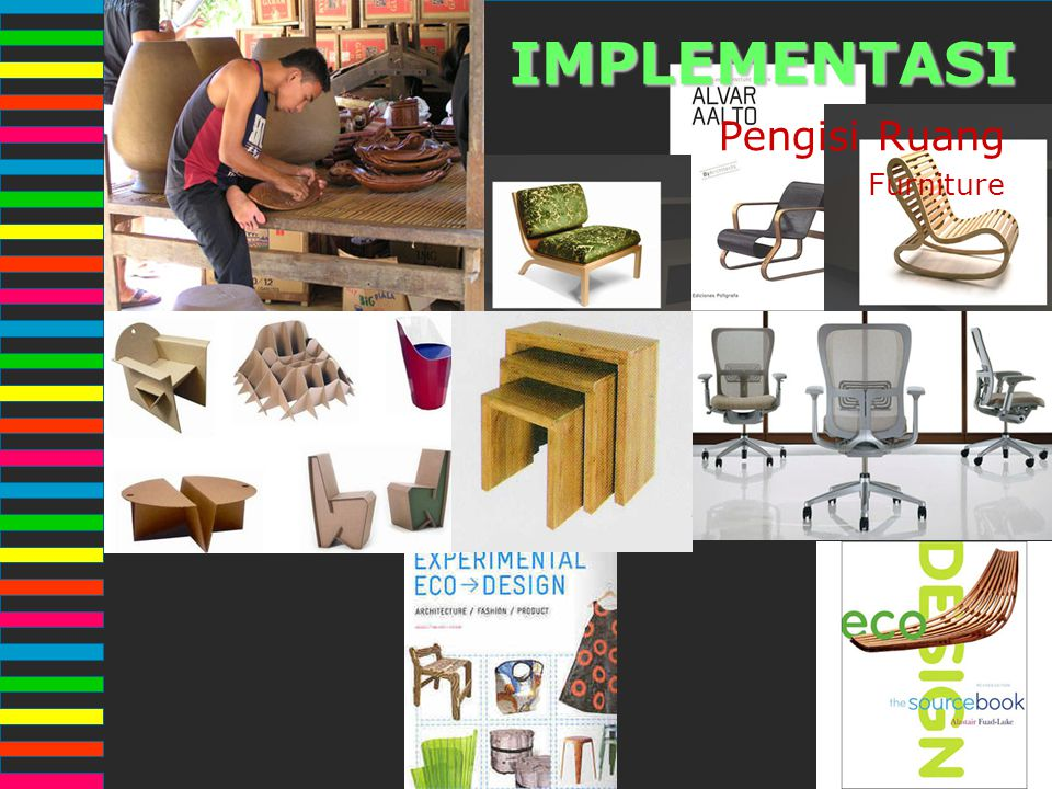 IMPLEMENTASI Pengisi Ruang Furniture