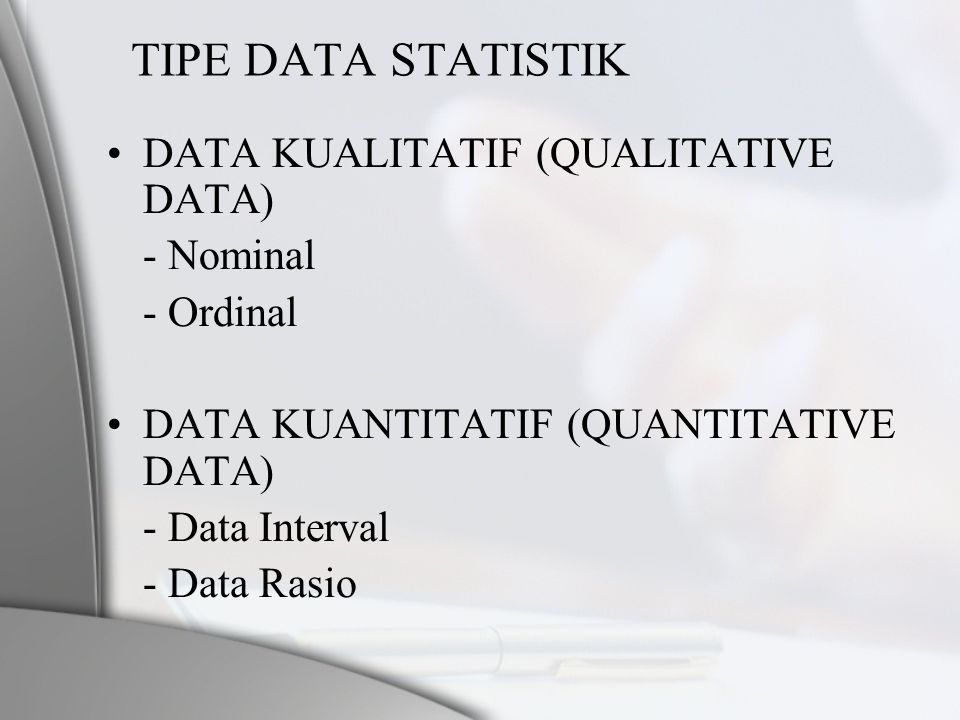 TIPE DATA STATISTIK DATA KUALITATIF (QUALITATIVE DATA) - Nominal