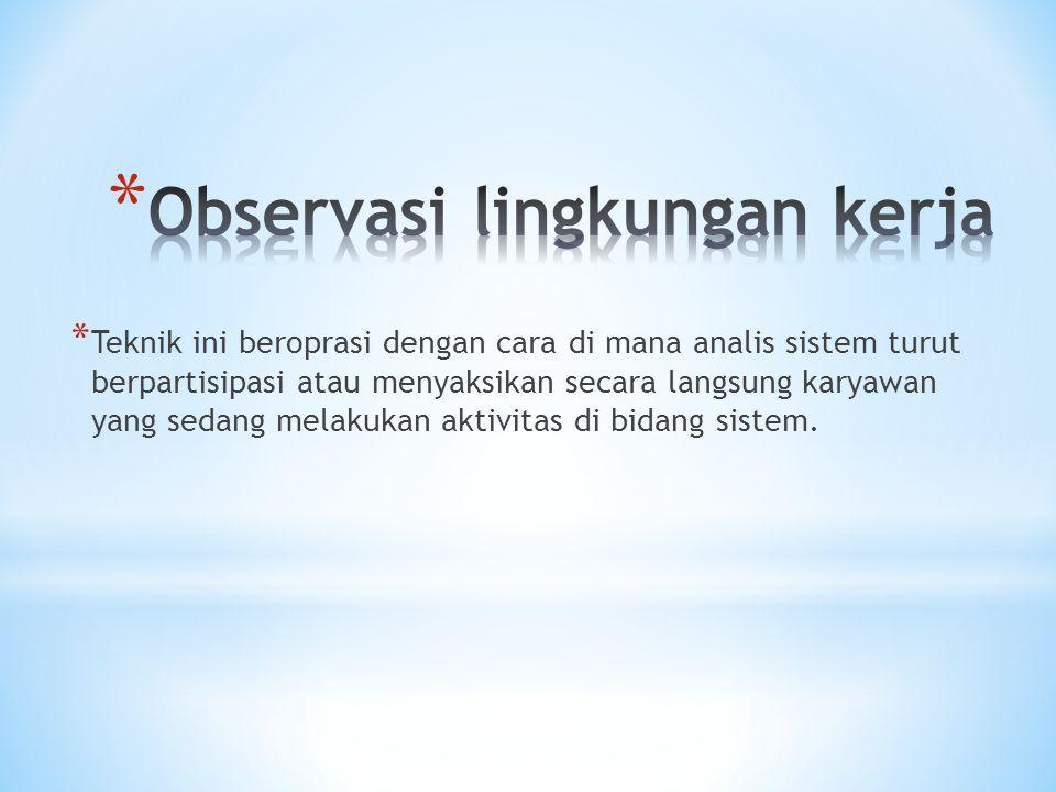 Observasi lingkungan kerja
