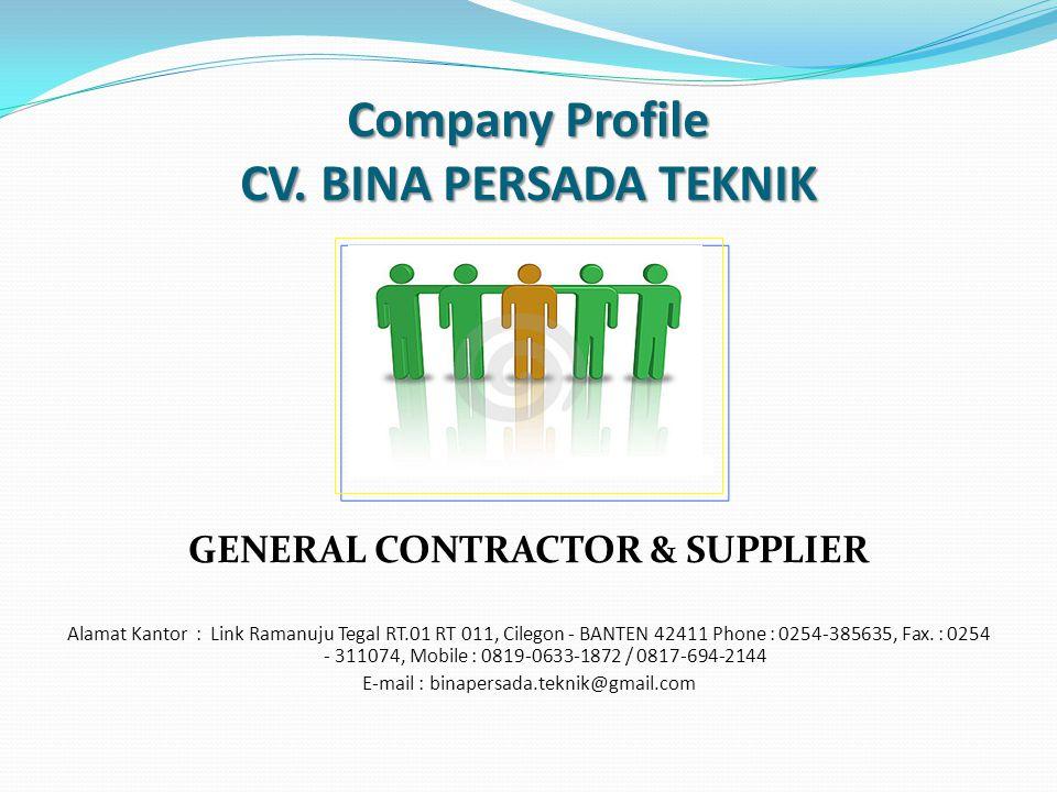 Company Profile CV. BINA PERSADA TEKNIK