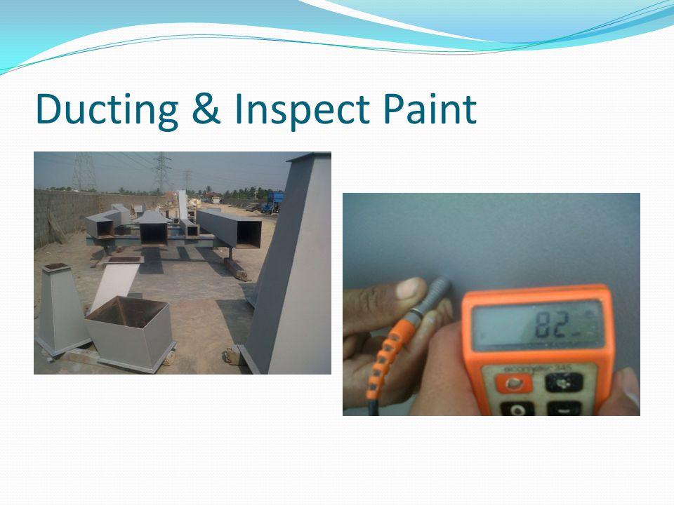 Ducting & Inspect Paint