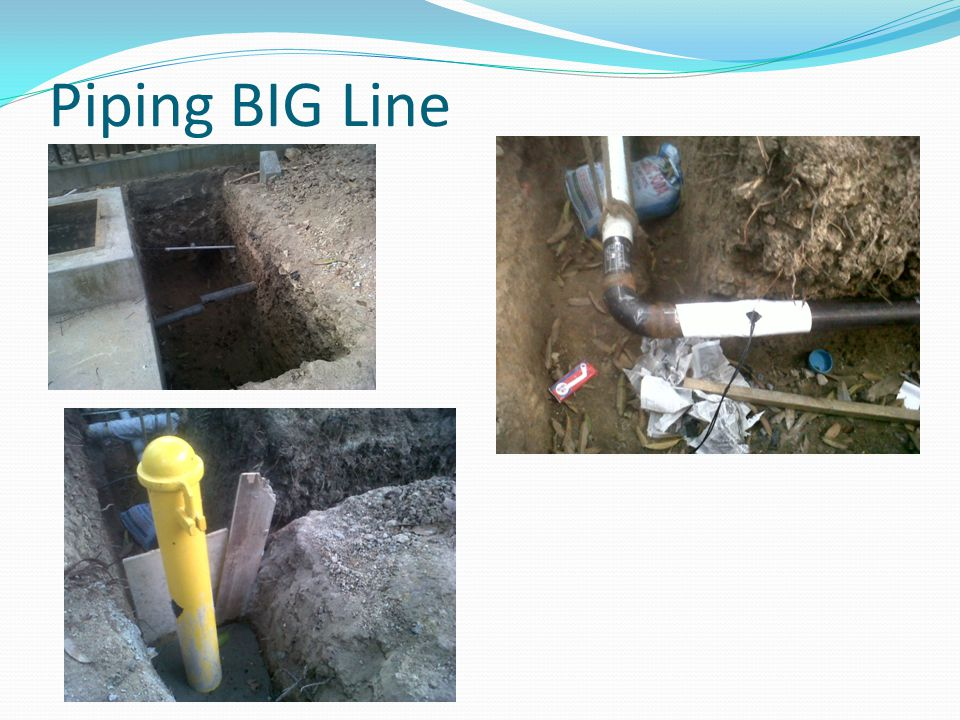 Piping BIG Line