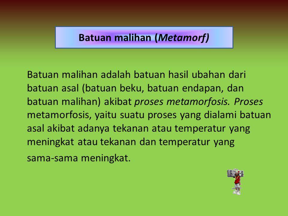 Batuan malihan (Metamorf)