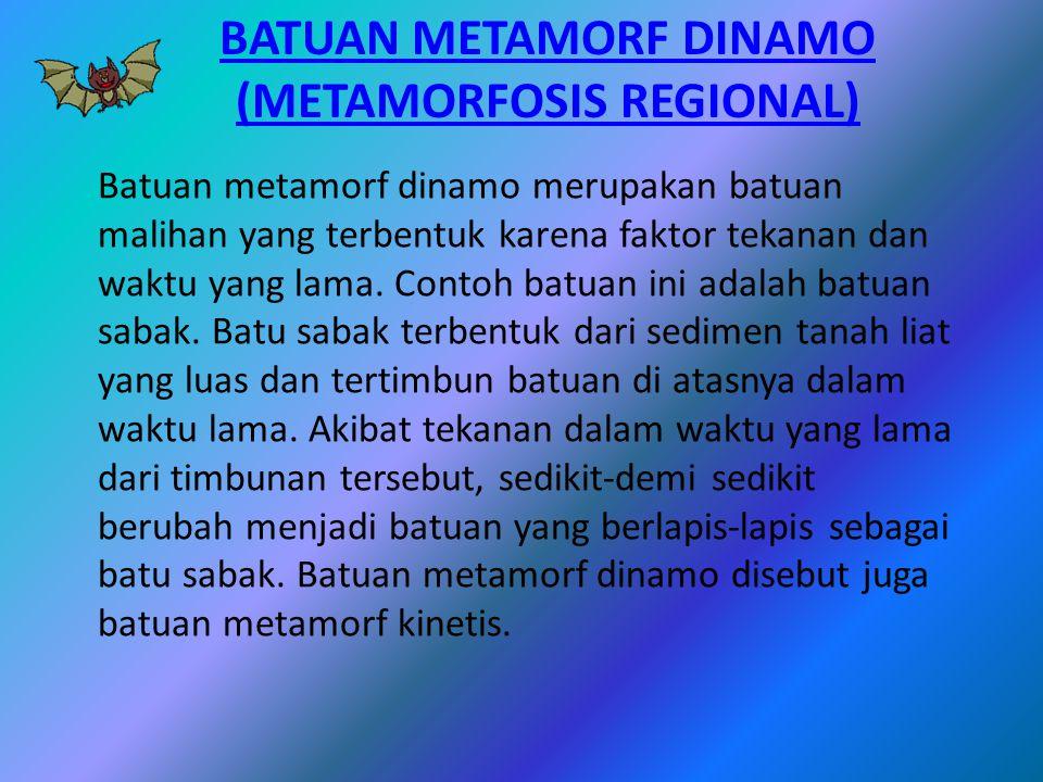 Batuan Metamorf Dinamo (metamorfosis regional)
