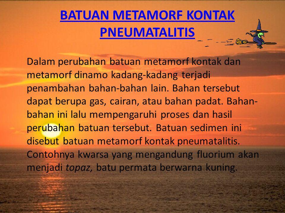 Batuan Metamorf Kontak Pneumatalitis