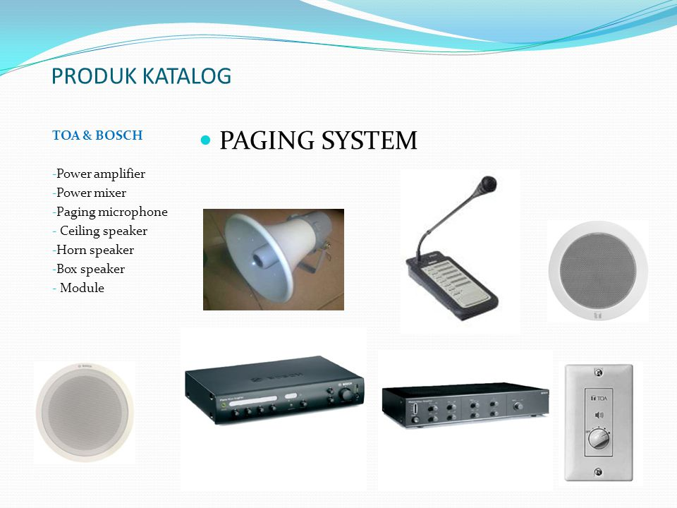 PAGING SYSTEM PRODUK KATALOG TOA & BOSCH Power amplifier Power mixer
