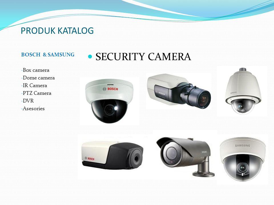SECURITY CAMERA PRODUK KATALOG BOSCH & SAMSUNG Box camera Dome camera