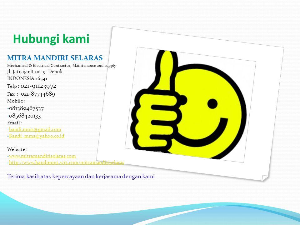 Hubungi kami MITRA MANDIRI SELARAS 081389467537 08568420133