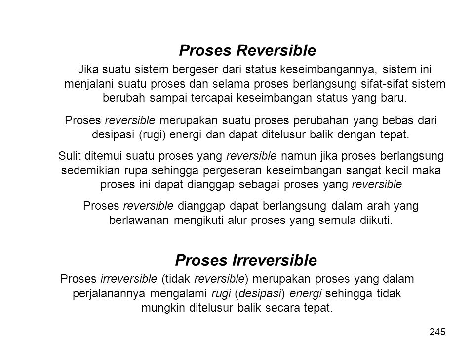 Proses Reversible Proses Irreversible