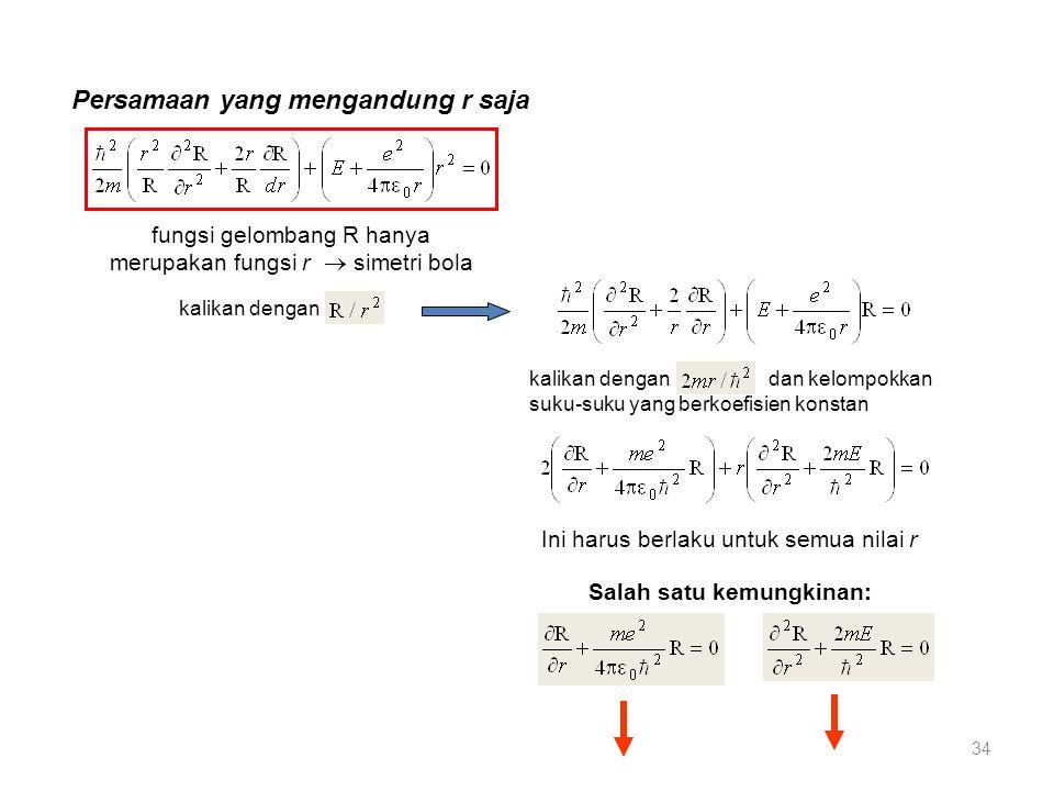 Persamaan yang mengandung r saja