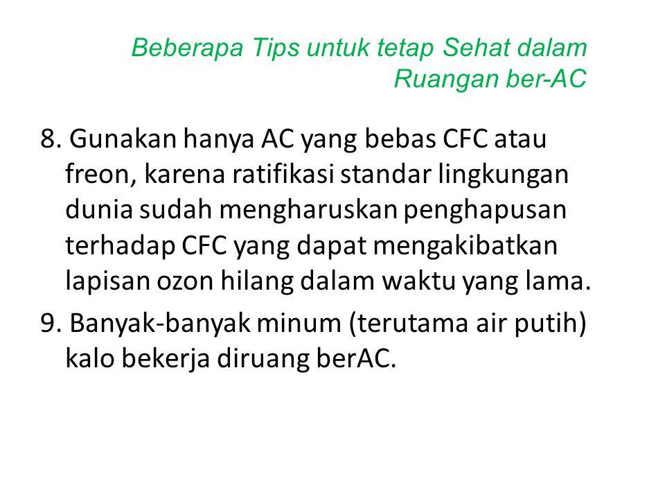 Beberapa Tips untuk tetap Sehat dalam Ruangan ber-AC