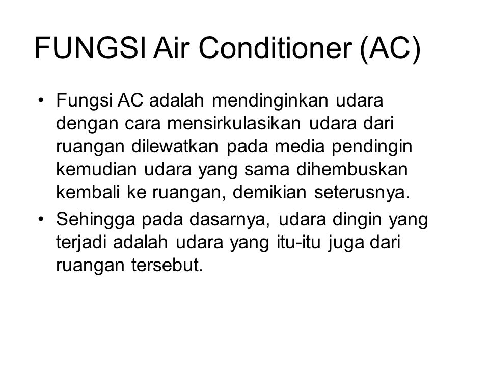 FUNGSI Air Conditioner (AC)