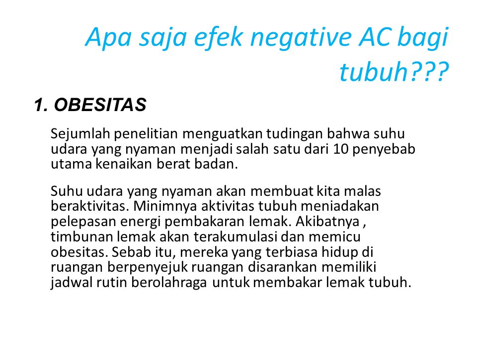 Apa saja efek negative AC bagi tubuh