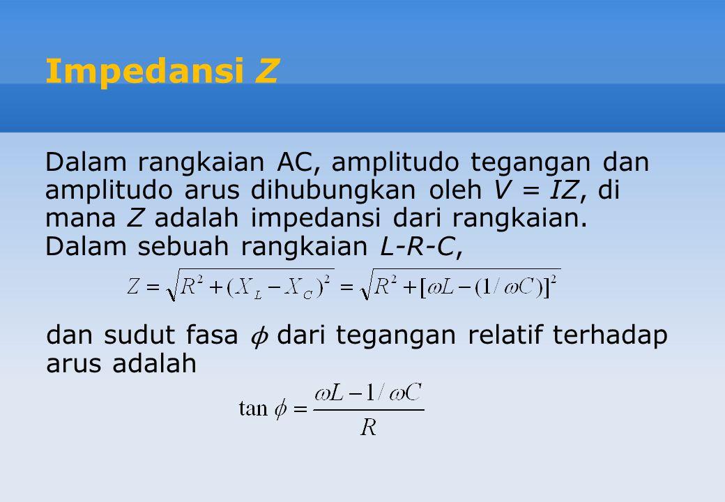 Impedansi Z