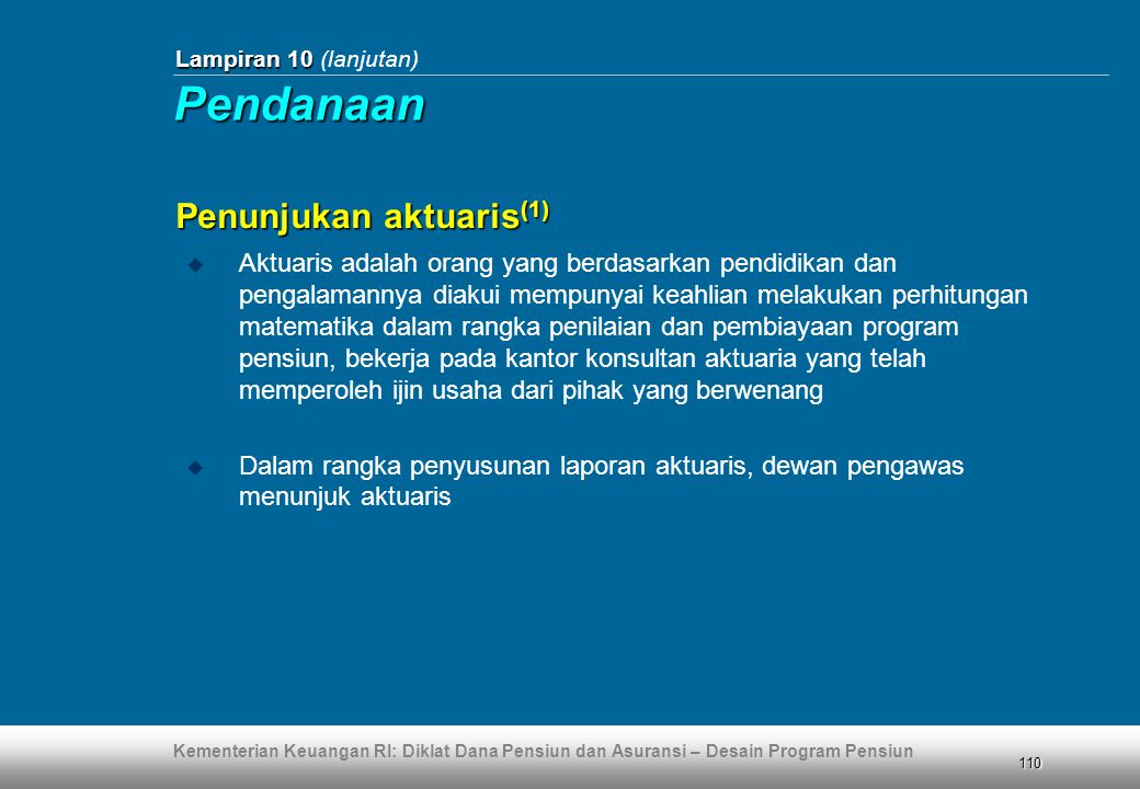 Pendanaan Penunjukan aktuaris(1)