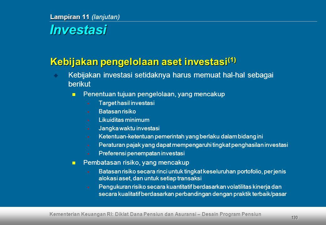 Investasi Kebijakan pengelolaan aset investasi(1)