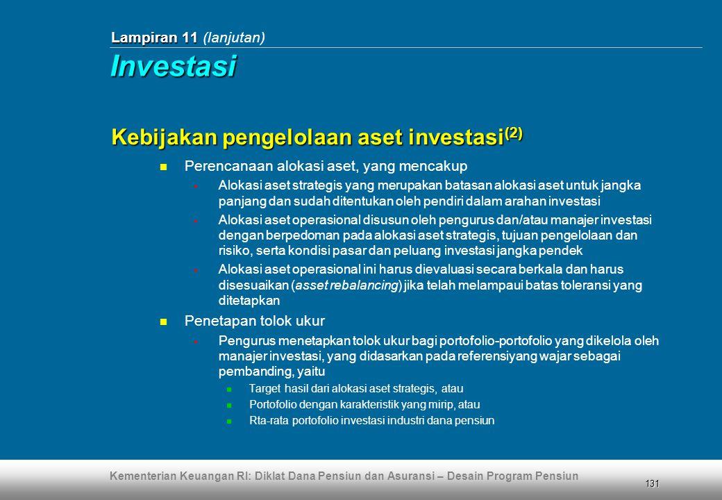 Investasi Kebijakan pengelolaan aset investasi(2)