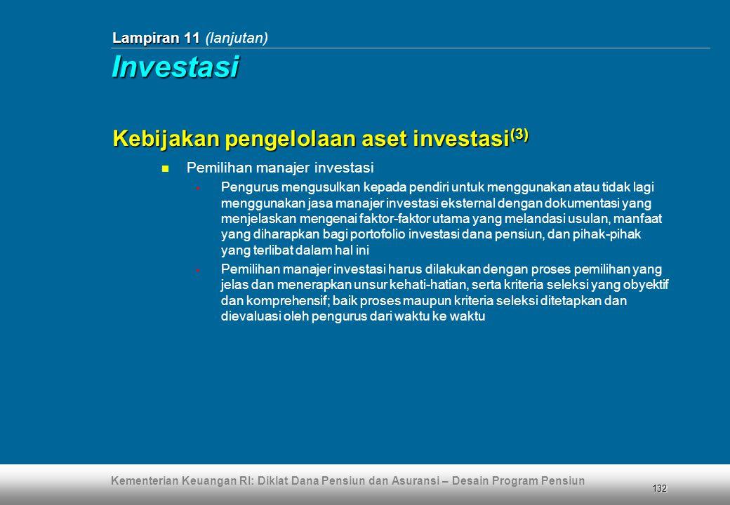 Investasi Kebijakan pengelolaan aset investasi(3)