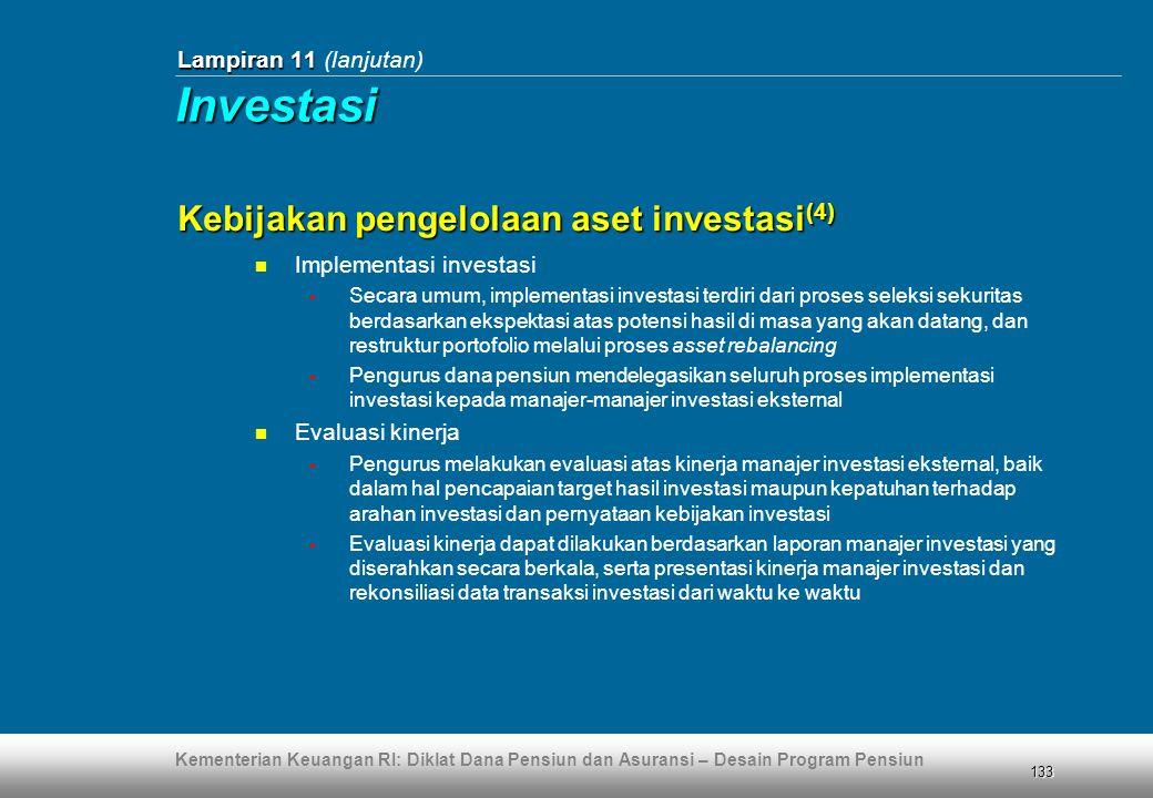 Investasi Kebijakan pengelolaan aset investasi(4)