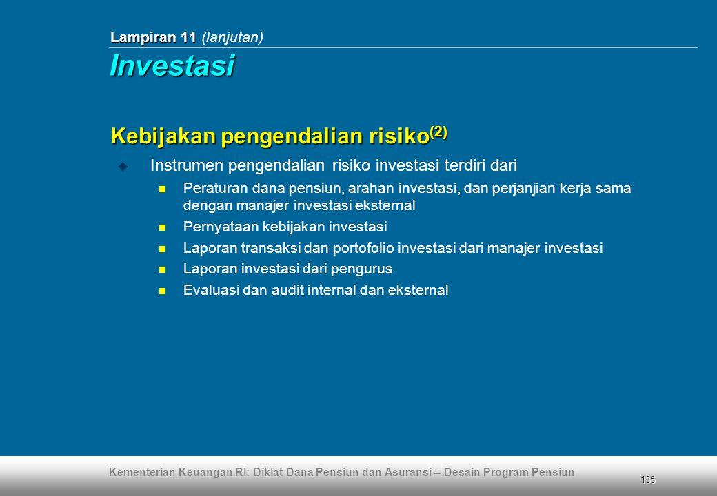 Investasi Kebijakan pengendalian risiko(2)