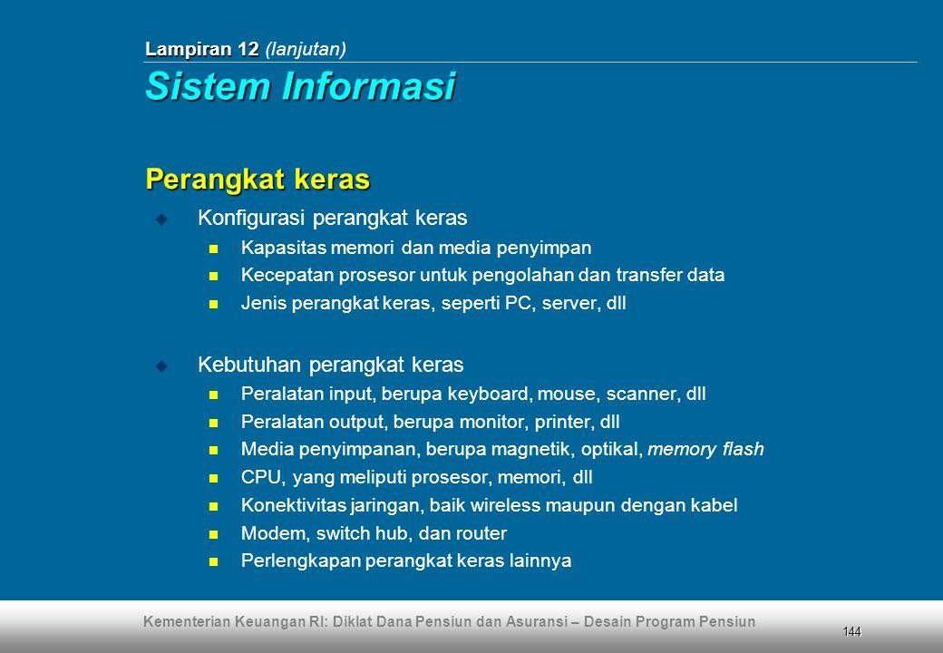 Sistem Informasi Perangkat keras Konfigurasi perangkat keras