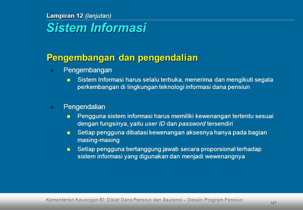 Sistem Informasi Pengembangan dan pengendalian Pengembangan