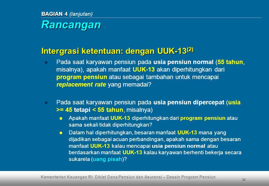 Rancangan Intergrasi ketentuan: dengan UUK-13(2)