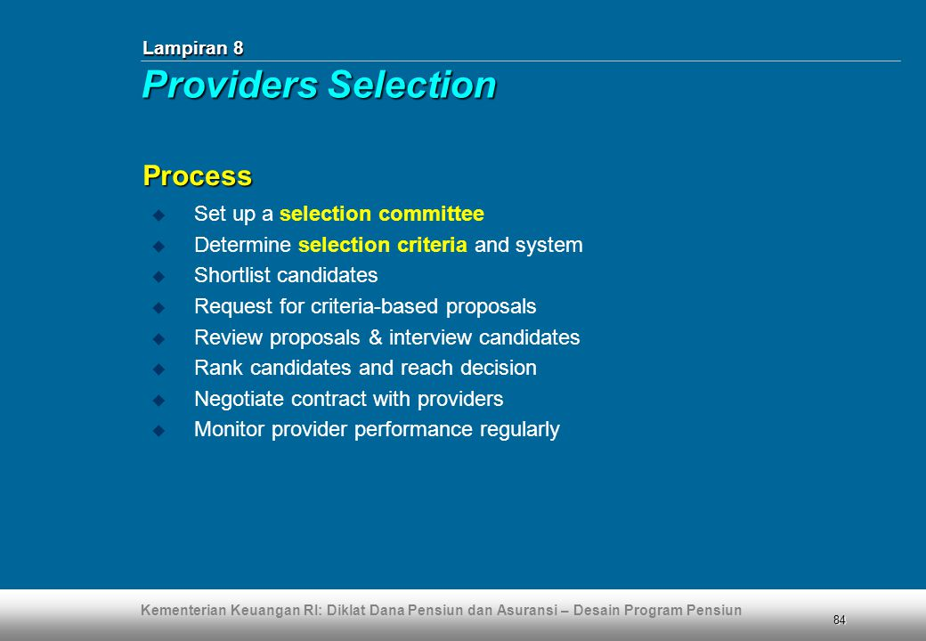 Providers Selection Process Set up a selection committee