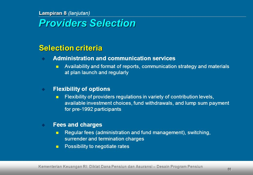 Providers Selection Selection criteria