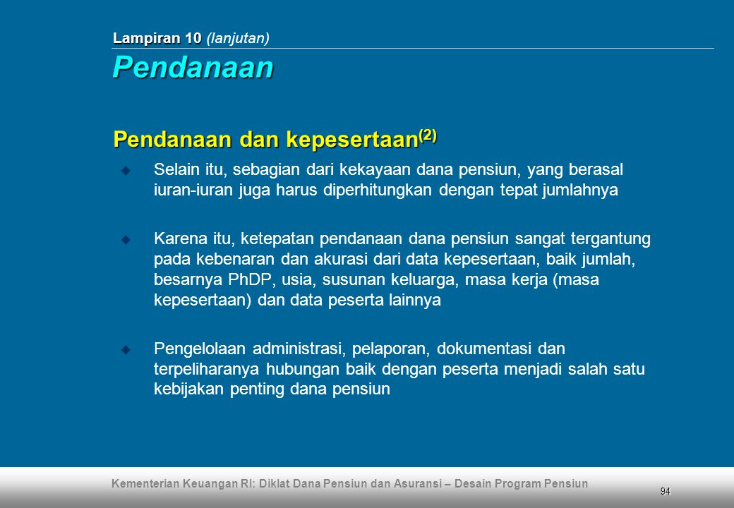 Pendanaan Pendanaan dan kepesertaan(2)