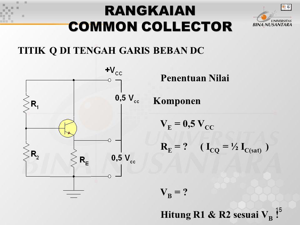 RANGKAIAN COMMON COLLECTOR