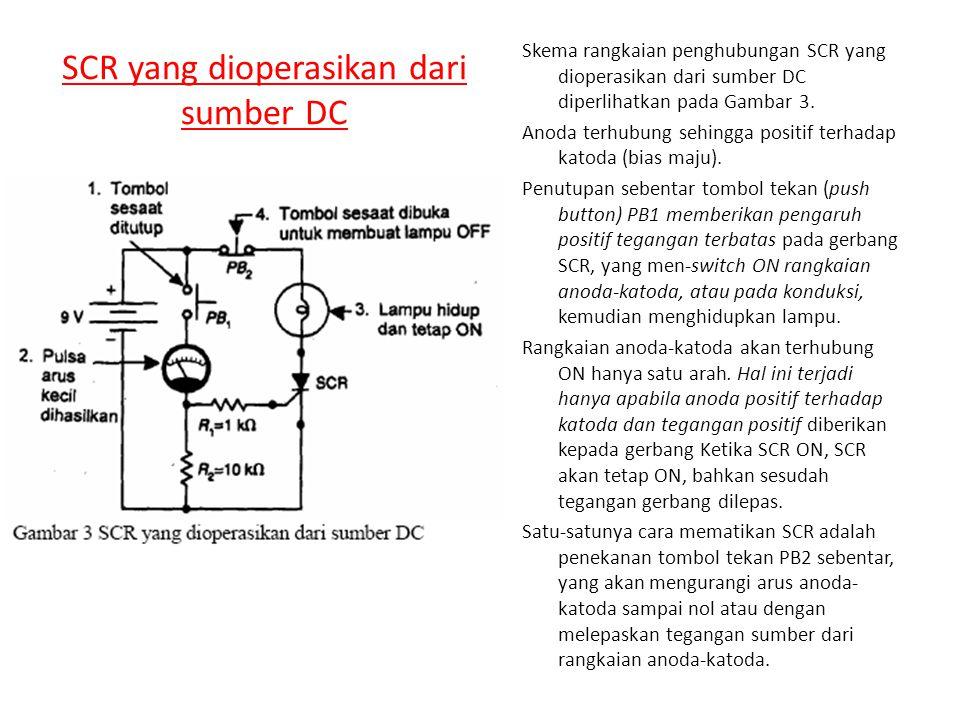 SCR yang dioperasikan dari sumber DC