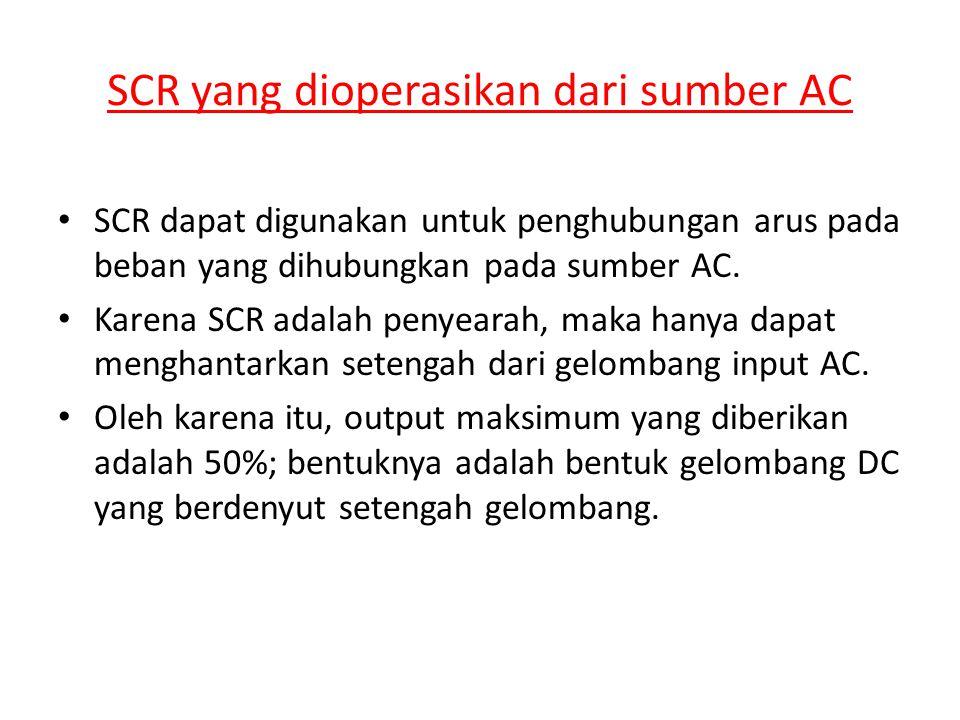 SCR yang dioperasikan dari sumber AC
