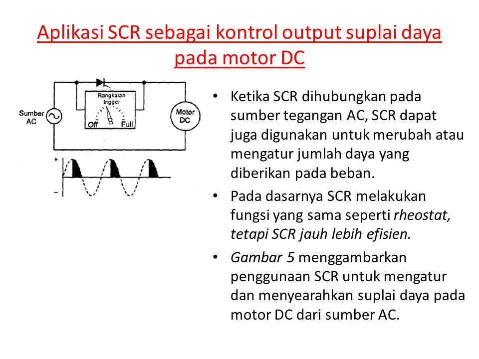 Aplikasi SCR sebagai kontrol output suplai daya pada motor DC