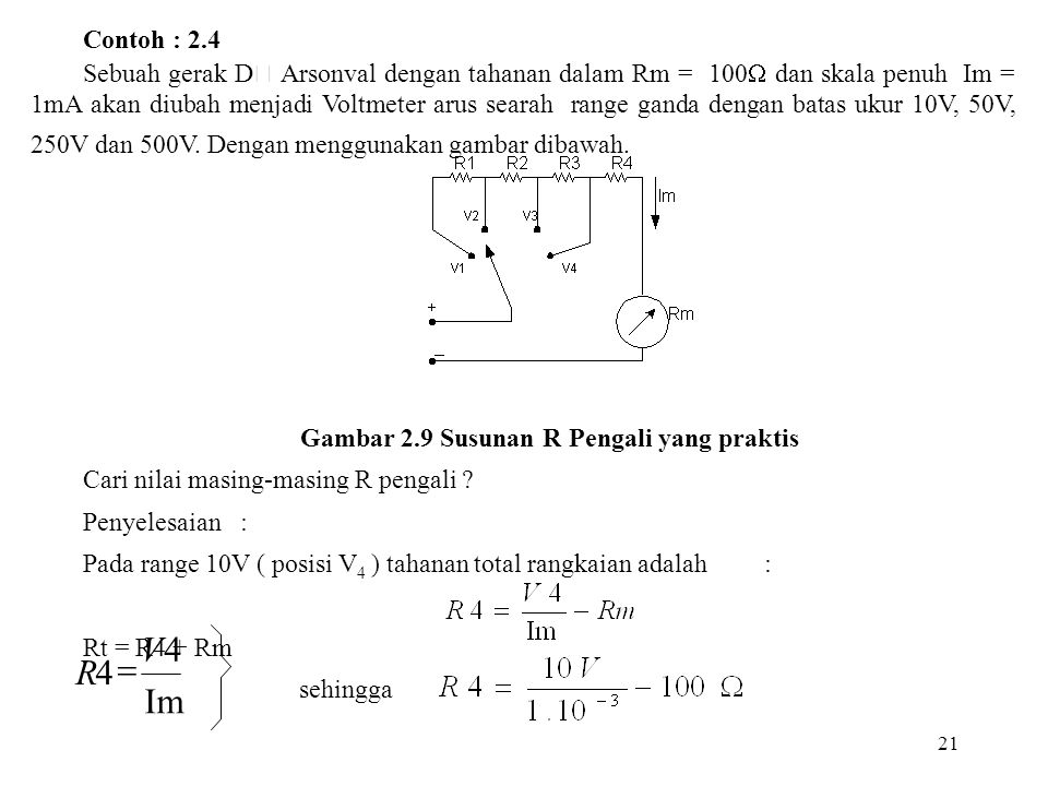 Gambar 2.9 Susunan R Pengali yang praktis