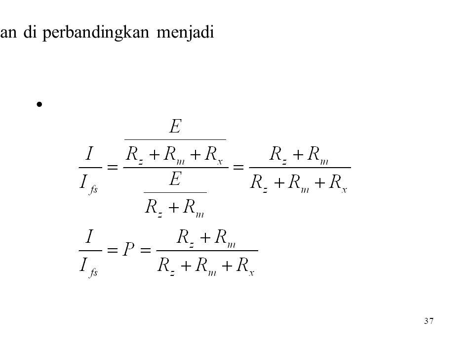 Jika kedua persamaan di perbandingkan menjadi