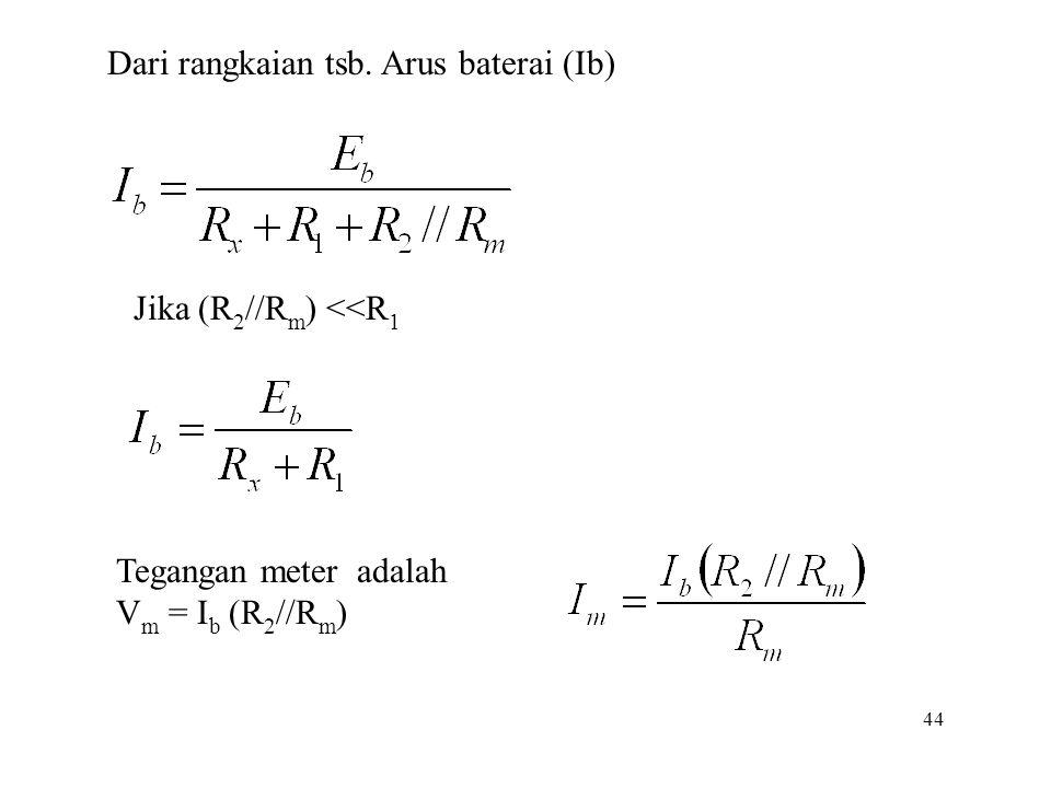 Dari rangkaian tsb. Arus baterai (Ib)