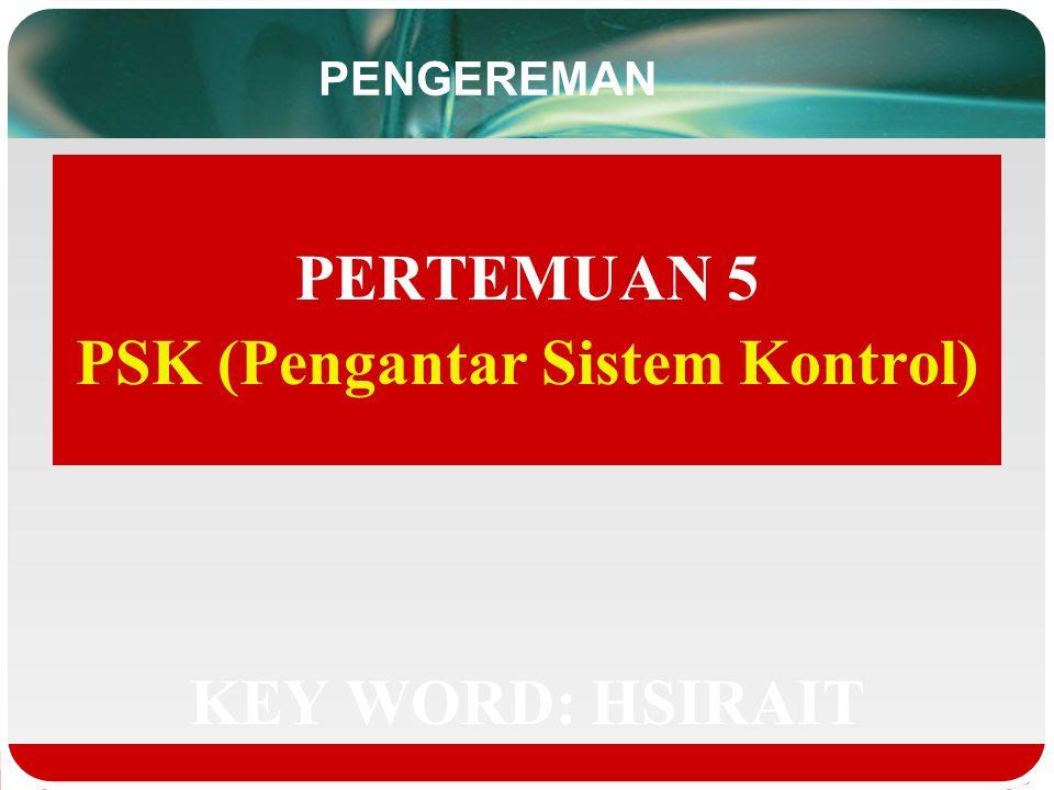 PSK (Pengantar Sistem Kontrol)